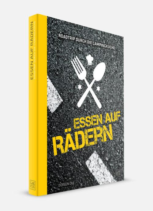 Camping Rezepte - Essen auf Rädern – Kochbuch