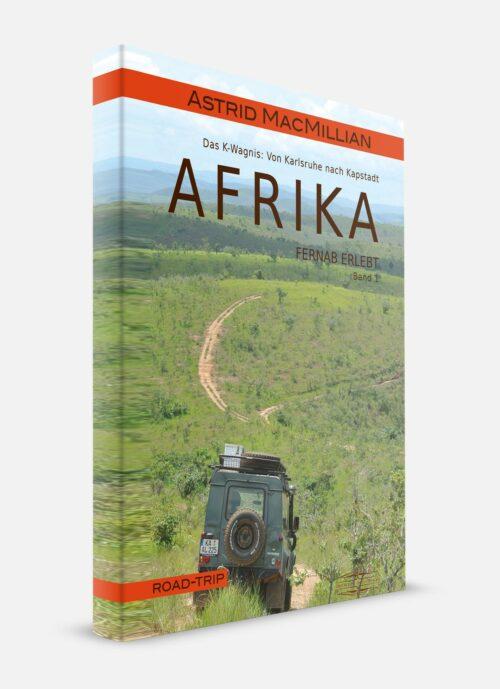 Afrika Erleben Band 1