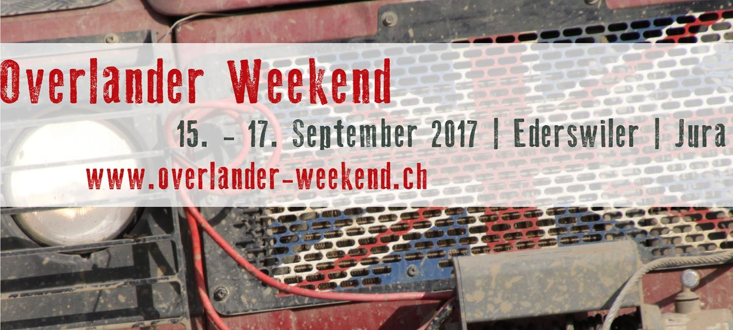 Overlander Weekend 2017 Schweiz