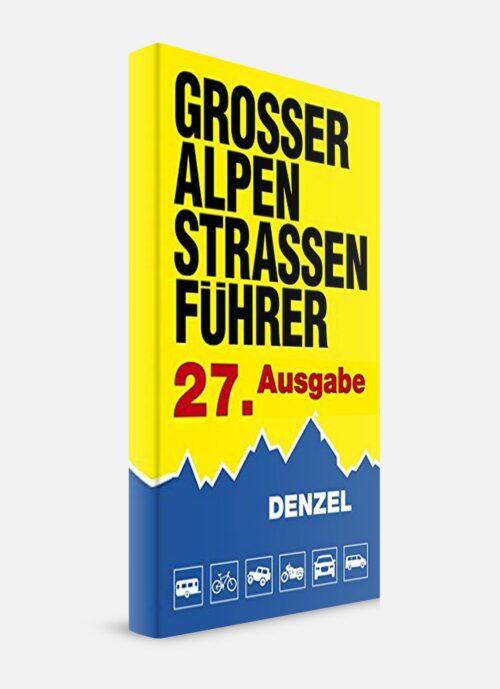 Denzel Alpenstrassen Führer Neue Auflage Buch