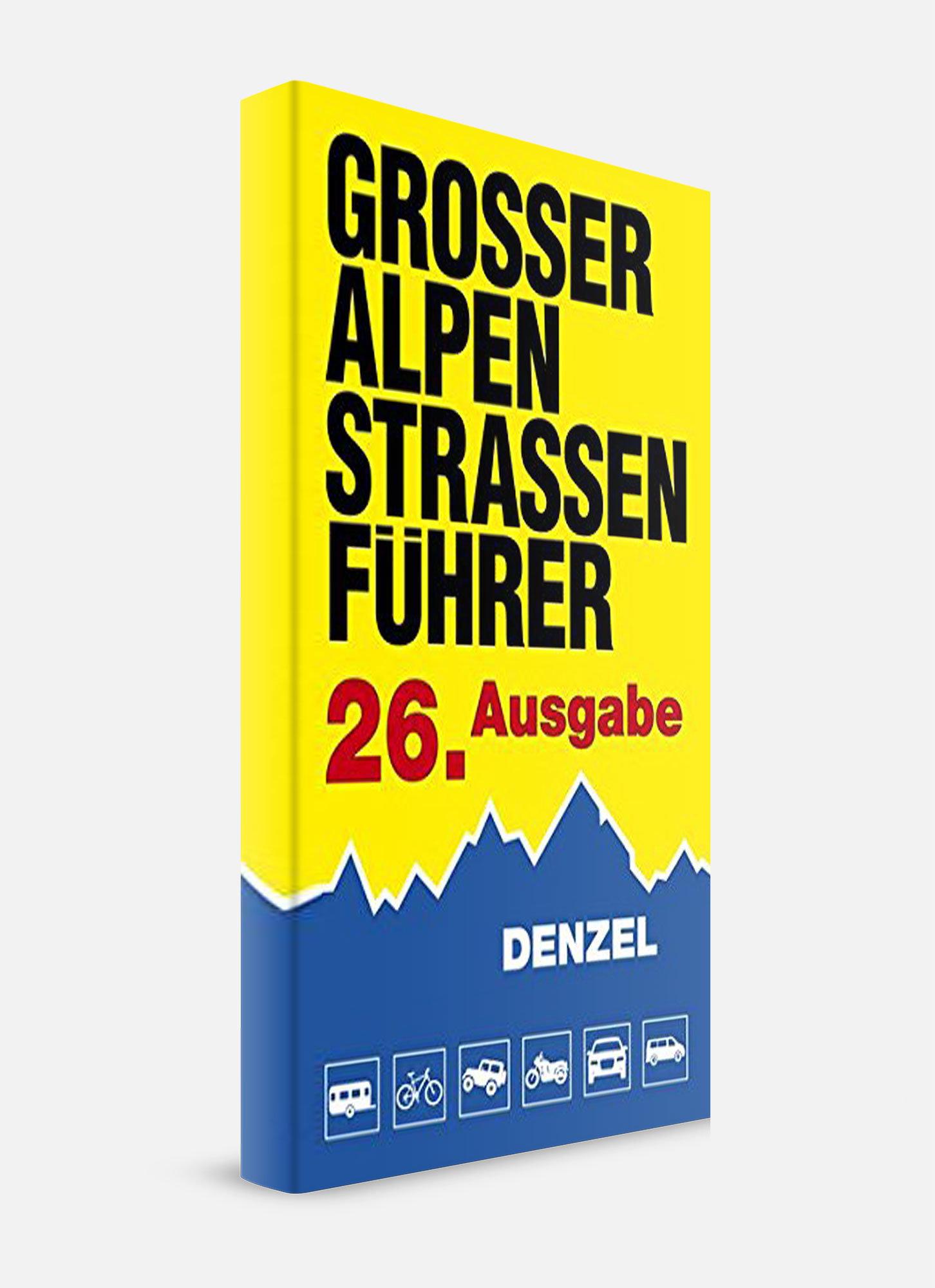 Großer Alpenstraßenführer - Denzel Verlag