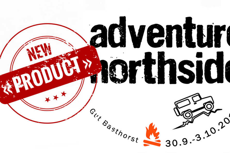 Adventure northside Neuheiten