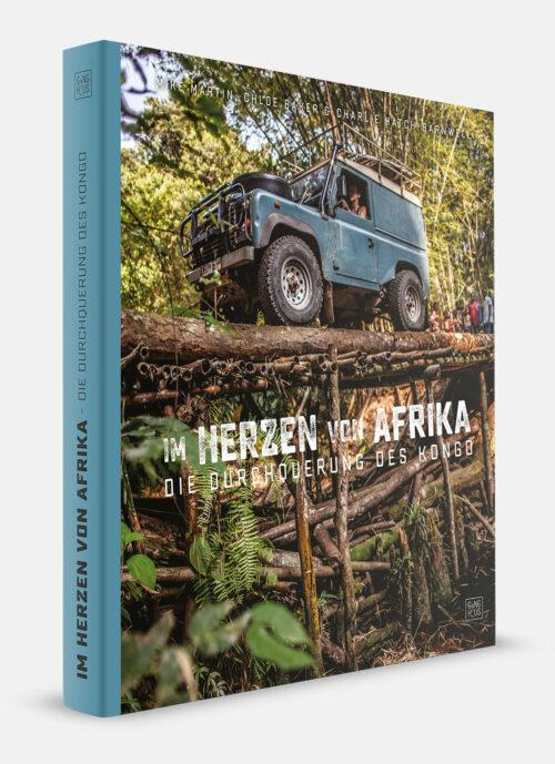Im Herzen von Afrika - Die Durchquerung des Kongo - Buch
