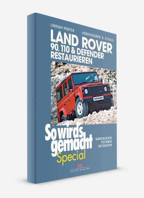 Land Rover 90 110 Defender restaurieren Buch