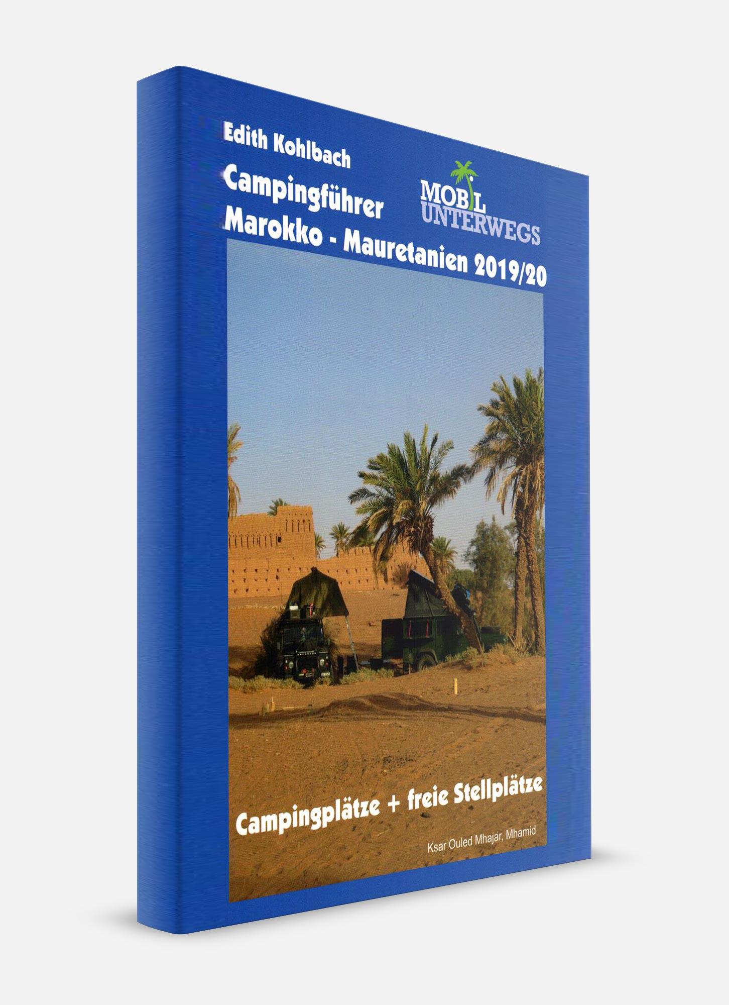 Campingführer - Stellplätze Marokko Mauretanien offroad Edith Kohlbach